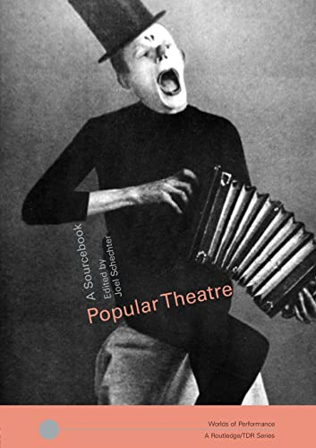 9780415258302: Popular Theatre: A Sourcebook (Worlds of Performance)