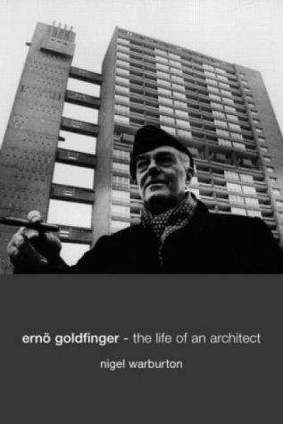 9780415258531: Ern� Goldfinger: The Life of an Architect