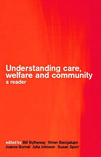 9780415258609: Understanding Care, Welfare and Community: A Reader