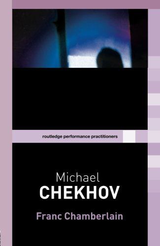9780415258784: Michael Chekhov (Routledge Performance Practitioners)