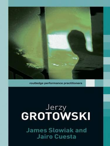 9780415258791: Jerzy Grotowski (Routledge Performance Practitioners)