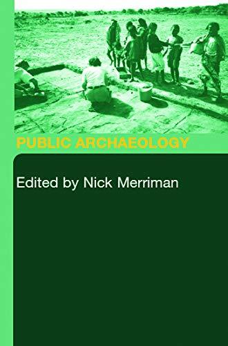 Public Archaeology: Merriman, Nick (Editor)/