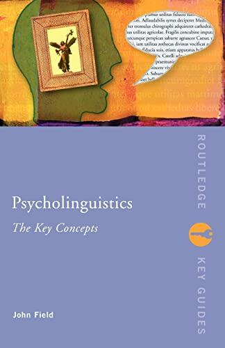 9780415258913: Psycholinguistics: The Key Concepts (Routledge Key Guides)