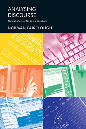 9780415258937: Analysing Discourse: Textual Analysis for Social Research