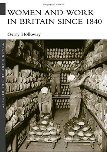 9780415259101: Women and Work in Britain since 1840 (Women's and Gender History)