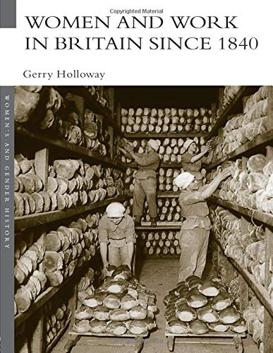 9780415259118: Women and Work in Britain since 1840 (Women's and Gender History)