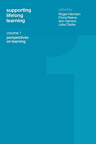 9780415259279: 1: Supporting Lifelong Learning: Volume I: Perspectives on Learning (Supporting Lifelong Learning, Volume 1)
