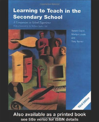 9780415259767: Learning to Teach in the Secondary School: A Companion to School Experience (Learning to Teach Subjects in the Secondary School Series)
