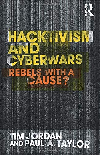 9780415260046: Hacktivism and Cyberwars: Rebels with a Cause?