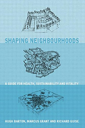 9780415260091: Shaping Neighbourhoods: For Local Health and Global Sustainability