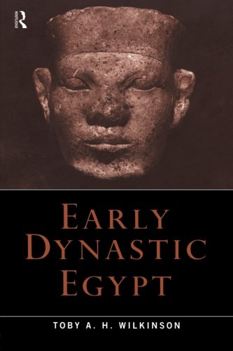 9780415260114: Early Dynastic Egypt