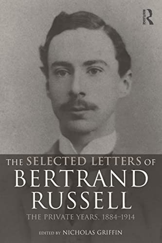 9780415260145: The Selected Letters of Bertrand Russell, Volume 1: The Private Years 1884-1914