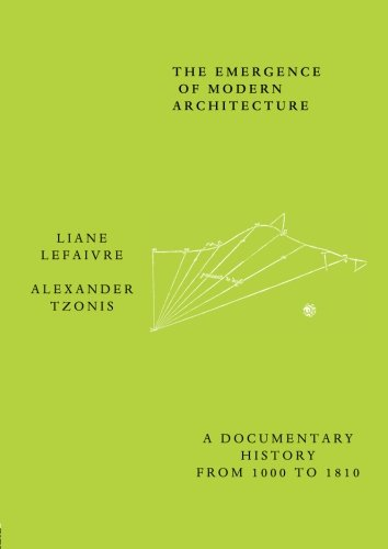 9780415260251: The Emergence of Modern Architecture: A Documentary History, from 1000 to 1810