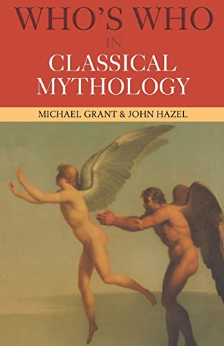 9780415260411: Who's Who in Classical Mythology (Who's Who (Routledge))