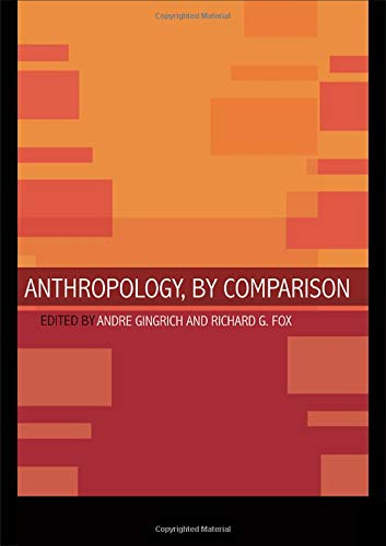 9780415260541: Anthropology, by Comparison