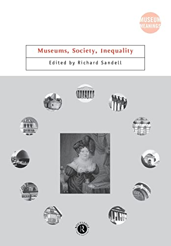 9780415260602: Museums, Society, Inequality (Museum Meanings)