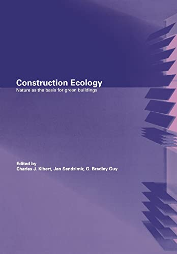 9780415260923: Construction Ecology: Nature as a Basis for Green Buildings