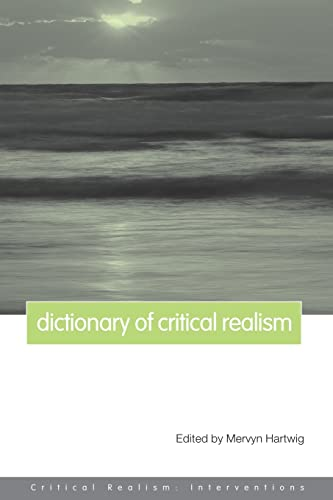 9780415260992: Dictionary of Critical Realism (Critical Realism: Interventions (Routledge Critical Realism))