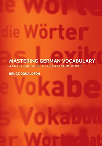 9780415261159: Mastering German Vocabulary: A Practical Guide to Troublesome Words (German and English Edition)