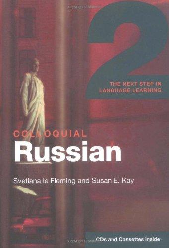 Colloquial Russian 2 audio cassettes/audio cd: Svetlana Le Fleming,