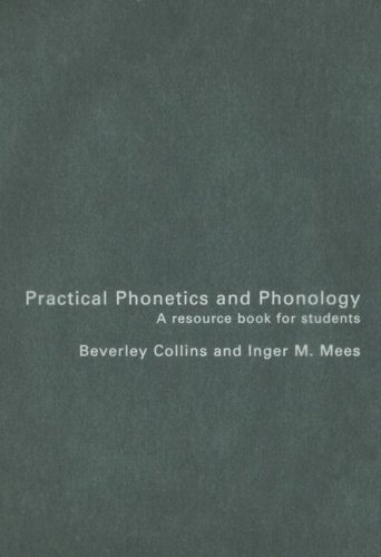 9780415261333: Practical Phonetics and Phonology: A Resource Book for Students (Routledge English Language Introductions)
