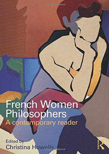 9780415261401: French Women Philosophers: A Contemporary Reader