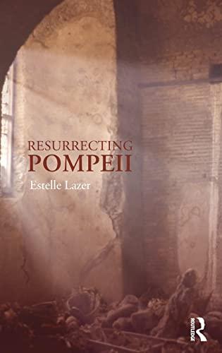 9780415261463: Resurrecting Pompeii