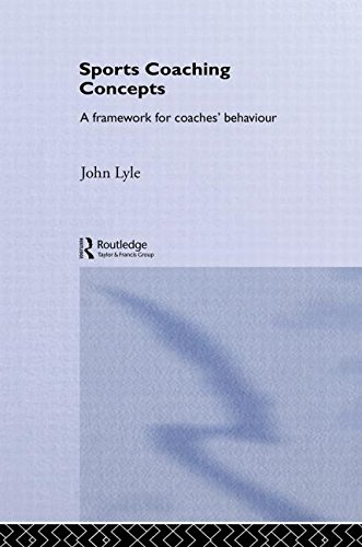 9780415261579: Sports Coaching Concepts: A Framework for Coaches' Behaviour