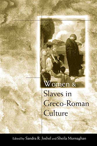 9780415261593: Women and Slaves in Greco-Roman Culture: Differential Equations