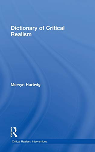 9780415261616: Dictionary of Critical Realism (Critical Realism: Interventions (Routledge Critical Realism))