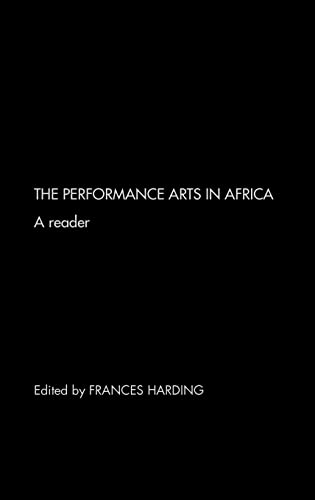 9780415261975: The Performance Arts of Africa: A Reader