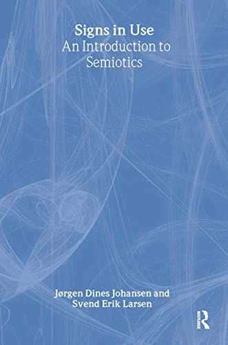 9780415262033: Signs in Use: An Introduction to Semiotics