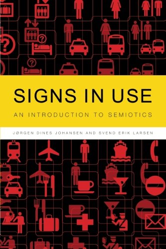 9780415262040: Signs in Use: An Introduction to Semiotics