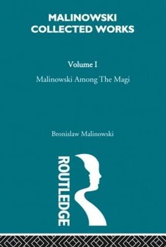 9780415262446: Malinowski amongst the Magi: The Natives of Mailu [1915/1988] (Malinowski Collected Works)