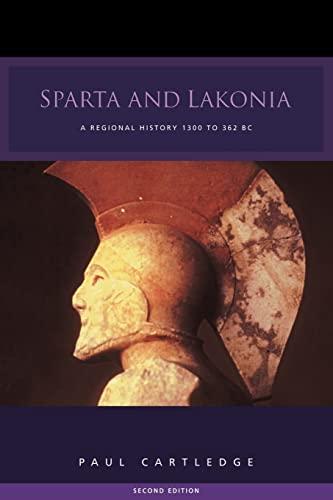 9780415262767: Sparta and Lakonia: A Regional History 1300-362 BC