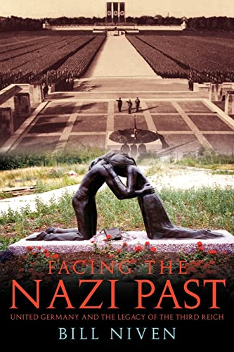 9780415262811: Facing the Nazi Past: United Germany and the Legacy of the Third Reich