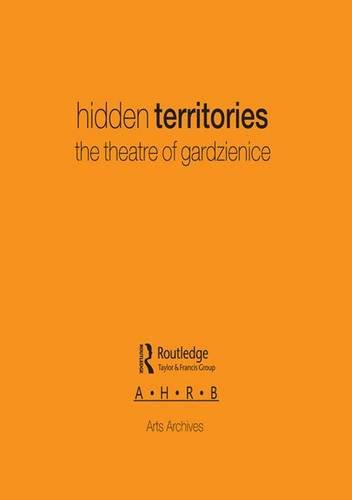 Hidden Territories: The Theatre of Gardzienice: Cd-Rom Produced By Arts Archives