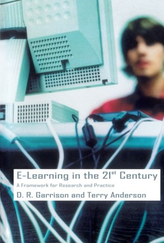 9780415263467: E-Learning in the 21st Century: A Framework for Research and Practice