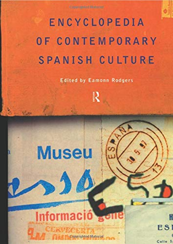 9780415263535: Encyclopedia of Contemporary Spanish Culture (Encyclopedias of Contemporary Culture)