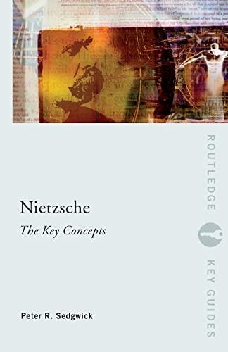 9780415263771: Nietzsche: The Key Concepts
