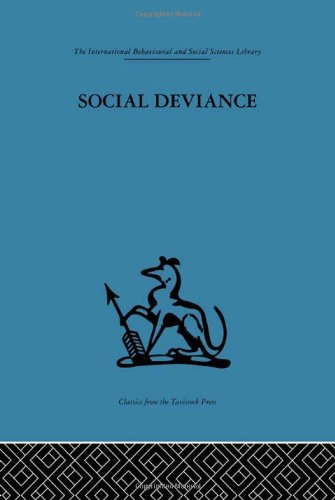 International Behavioural and Social Sciences Library: Social Deviance: Social policy, action and ...