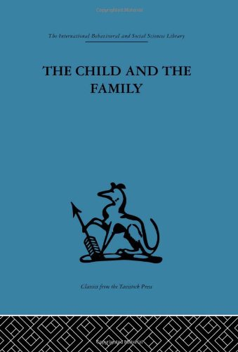 9780415264228: The Child and the Family: First relationships (Volume 8)