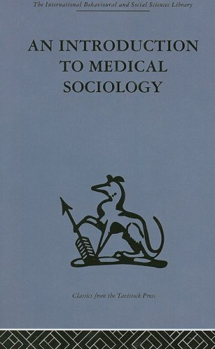9780415264341: An Introduction to Medical Sociology (International Behavioural and Social Sciences, Classics from the Tavistock Press) (Volume 50)
