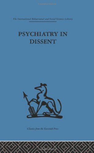 9780415264730: Psychiatry in Dissent: Controversial issues in thought and practice second edition (International Behavioural and Social Sciences, Classics from the Tavistock Press) (Volume 80)