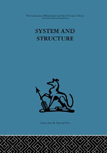 9780415264884: System and Structure: Essays in communication and exchange second edition (International Behavioural and Social Sciences Classics from the Tavistock Press, 96) (Volume 102)