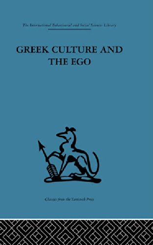 9780415264891: Greek Culture and the Ego: A psycho-analytic survey of an aspect of Greek civilization and of art (International Behavioural and Social Sciences Classics from the Tavistock Press, 97) (Volume 42)