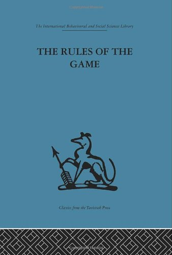 9780415265027: International Behavioural and Social Sciences Library: The Rules of the Game: Cross-disciplinary essays on models in scholarly thought