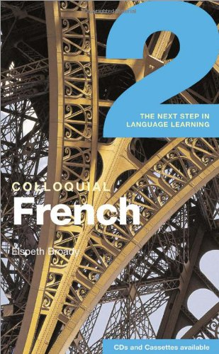 9780415266475: Colloquial French 2: The Next Step in Language Learning (Colloquial Series) (Book Only)