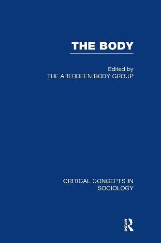 Body:Crit Concepts Soc Scie V1: Blaikie, Andrew