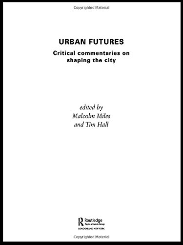 9780415266932: Urban Futures: Critical Commentaries on shaping Cities